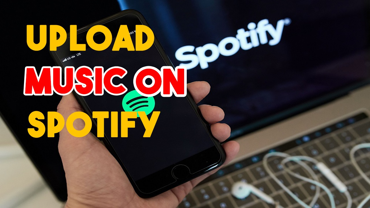 How To Upload Music To Spotify